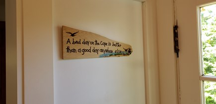 Wellfleet, Pleasant Point Cape Cod vacation rental - True words!