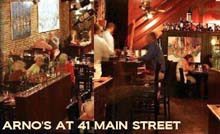 Arno's at 41 Main Street