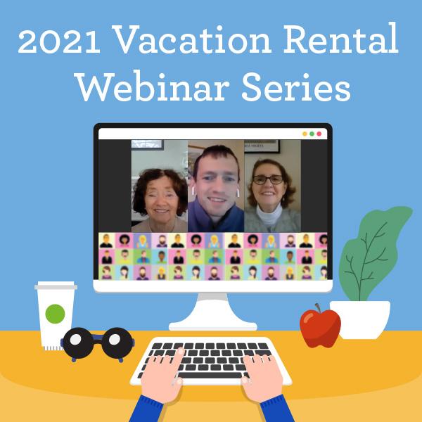 vacation rental homeowner series of virtual meetings